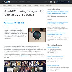 How NBC is using Instagram to report the 2012 election