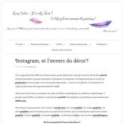 Instagram, et l'envers du décor?