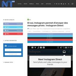 Et oui, Instagram permet d'envoyer des messages privés : Instagram Direct
