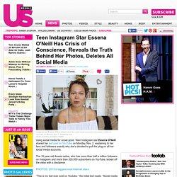 Teen Instagram Star Essena O'Neill Has Crisis of Conscience