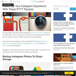 Power Up Your Instagram Experience With These IFTTT Recipes