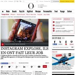 Instagram explose, ils en ont fait leur job - O - L'Obs