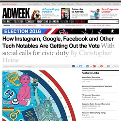 How Instagram, Google, Facebook and Other Tech Notables Are Getting Out the Vote