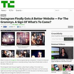 Instagram Finally Gets A Better Website — For The Grammys. A Sign Of What's To Come?