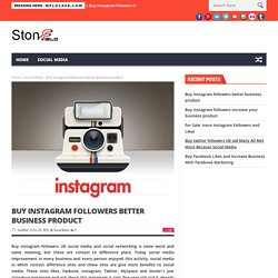 Buy instagram followers better business product