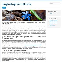 How to buy Instagram followers build your business and Market Purpose