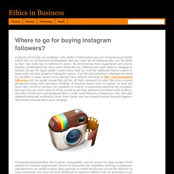 Where to go for buying instagram followers? – Ethics in Business