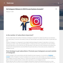 Get Instagram followers in 2020 for your business Accounts?