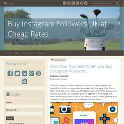 Gain Your Business When you Buy Instagram Followers - Buy Instagram Followers UK at Cheap Rates : powered by Doodlekit