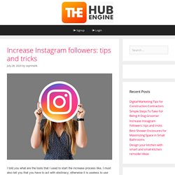 Increase Instagram followers: tips and tricks - The HubEngine
