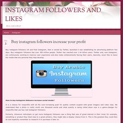Buy instagram followers increase your profit