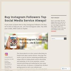 Buy Instagram Followers Top Social Media Service Always!
