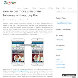 How to get more Instagram followers without buy them