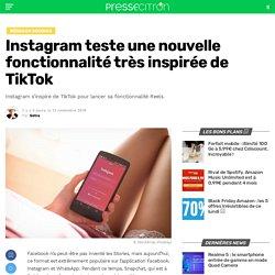 Instagram teste une nouvelle fonctionnalité très inspirée de TikTok