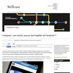 Instagram : son rachat, preuve des fragilités de Facebook ?