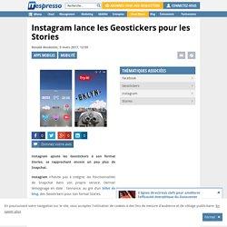 Instagram lance les Geostickers pour les Stories