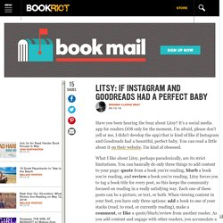 Litsy: If Instagram and Goodreads Had a Perfect Baby