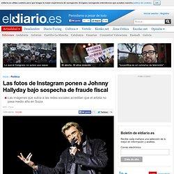 Las fotos de Instagram ponen a Johnny Hallyday bajo sospecha de fraude fiscal
