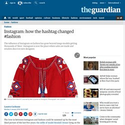 Instagram: how the hashtag changed #fashion
