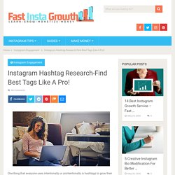 Instagram Hashtag Research-Find Best Tags Like A Pro! - Fast Insta Growth