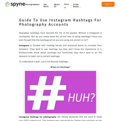 Guide To Use Instagram Hashtags For Photography Accounts