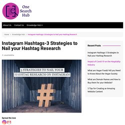 Instagram Hashtags-3 Strategies to Nail your Hashtag Research