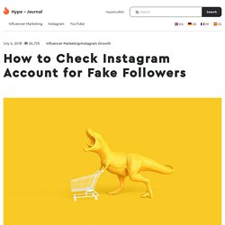 How to Check Instagram Account for Fake Followers