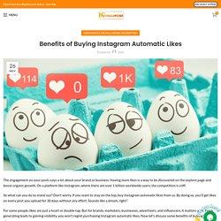 Benefits of Buying Instagram Automatic Likes - IGFollowers UK