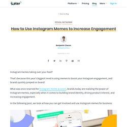 Comment utiliser Instagram Memes pour augmenter l'engagement - Blog ultérieur