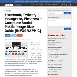 Facebook, Twitter, Instagram, Pinterest – Complete Social Media Image Size Guide [INFOGRAPHIC]