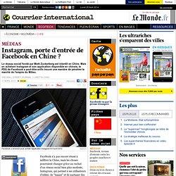 Instagram, porte d'entrée de Facebook en Chine?