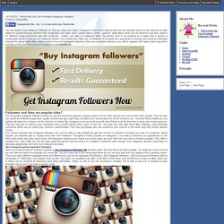 This Is How You Can Purchase Instagram Followers - Just another Journalhome blog- JournalHome.com