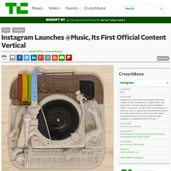Instagram Launches @Music, Its First Official Content Vertical