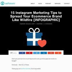 15 Instagram Marketing Tips For Ecommerce Branding