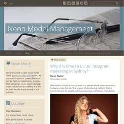 Why it is time to utilize Instagram marketing in Sydney? - Neon Model Management : powered by Doodlekit