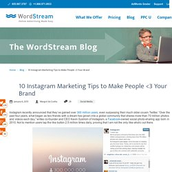 10 Instagram Marketing Tips to Make People <3 Your Brand