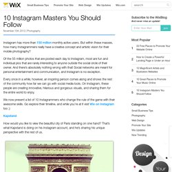10 Instagram Masters You Should Follow