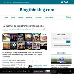 Instagram: las 10 mejores cuentas sobre tecnología