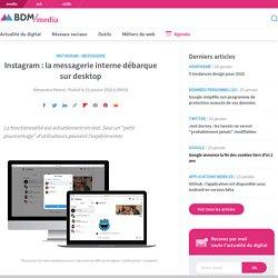 Instagram : la messagerie interne débarque sur desktop