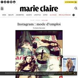Instagram : mode d'emploi