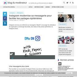 Instagram modernise sa messagerie pour faciliter les partages éphémères
