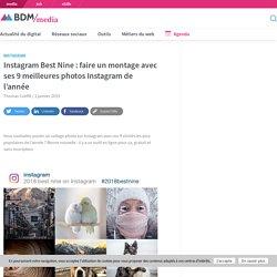 Instagram Best Nine : faire un montage avec ses 9 meilleures photos Instagram de l'année - BDM