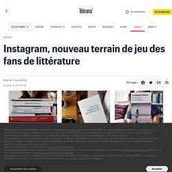 Instagram, nouveau terrain de jeu des fans de littérature