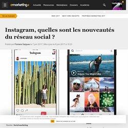Instagram, quelles sont les nouveautés du réseau social ? - Social marketing