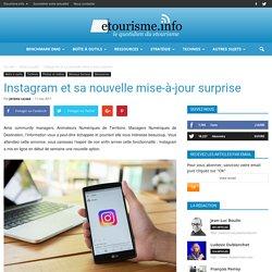 Instagram et sa nouvelle mise-à-jour surprise