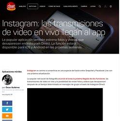 Instagram lanza videos en vivo y novedades a Direct - CNET en Español