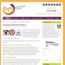 Instagram, Pinterest ou Flickr ?