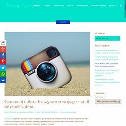 Comment utiliser Instagram en voyage - outil de planification
