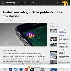 Instagram intègre de la publicité dans ses stories - Marketing digital