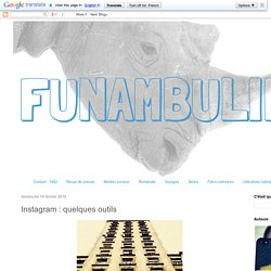 funambul(in)e: Instagram : quelques outils